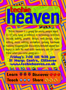 The Techie Heaven Flyer I made - designed to be geneder neutral
